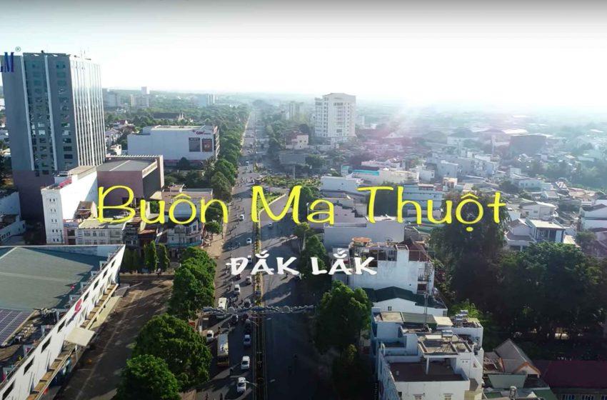 Flycam Buôn Ma Thuột – Đắk Lắk – Vietnam