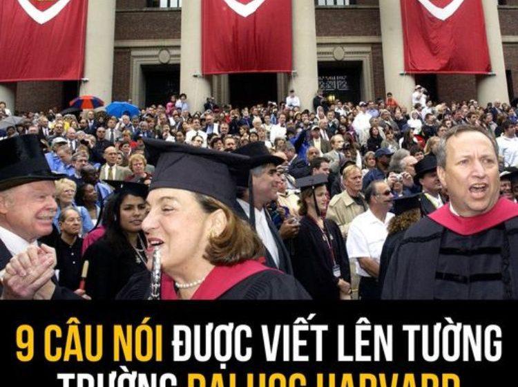 9 câu nói được viết lên tường của trường đại học Harvard
