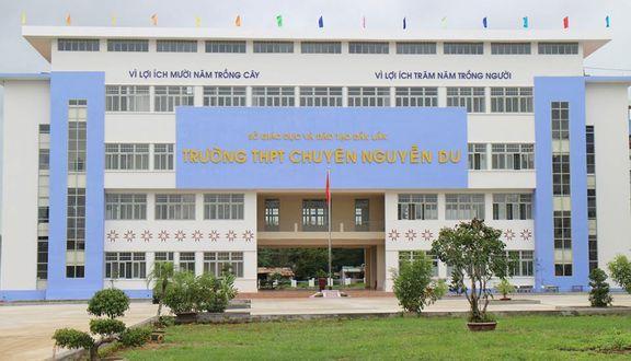 Đắk Lắk: Công bố điểm chuẩn và danh sách trúng tuyển vào lớp 10 Chuyên Nguyễn Du 2021-2022
