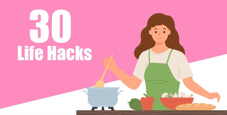 [Life Hack] 30 mẹo vặt áp dụng cho nhà cửa giúp bạn tiết kiệm đến 4 giờ mỗi tuần